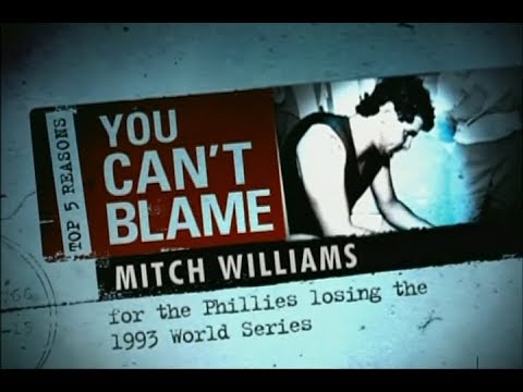 Top 5 Reasons You Can't Blame Mitch Williams