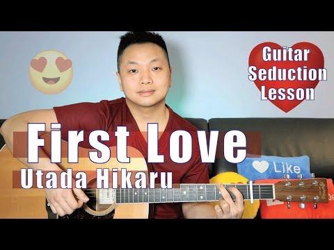 First Love - Utada Hikaru Guitar Tutorial NO CAPO