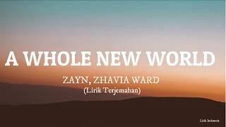 """ZAYN, Zhavia Ward - A Whole New World (Lirik Terjemahan) (End Title) (From ''Aladin"""")"""