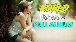 DANGDUT KOPLO TERBARU 2018 - Full Album Terbaik (VIDEO KARAOKE) - Stafaband
