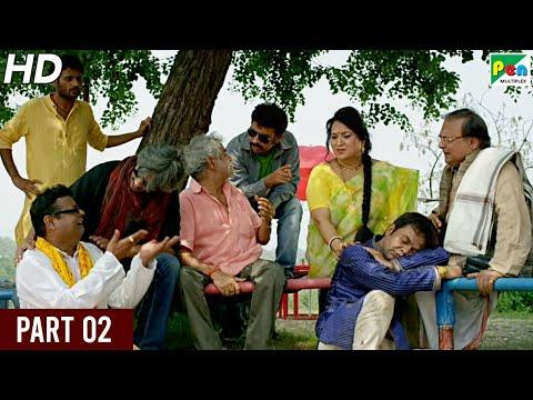 baankey-ki-crazy-baarat-|-rajpal-yadav,-tia-bajpai,-vijay-raaz,-sanjay-mishra-|-hindi-movie-part-02