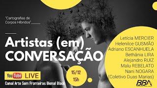 ARTISTAS (EM) CONVERSAÇÃO I \ Artists (in) Conversation I