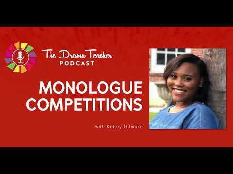 Monologue Competitions: How to compete confidently