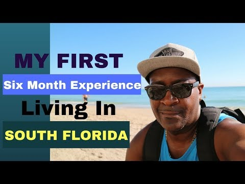 My First 6 Month Experience Living in South Florida