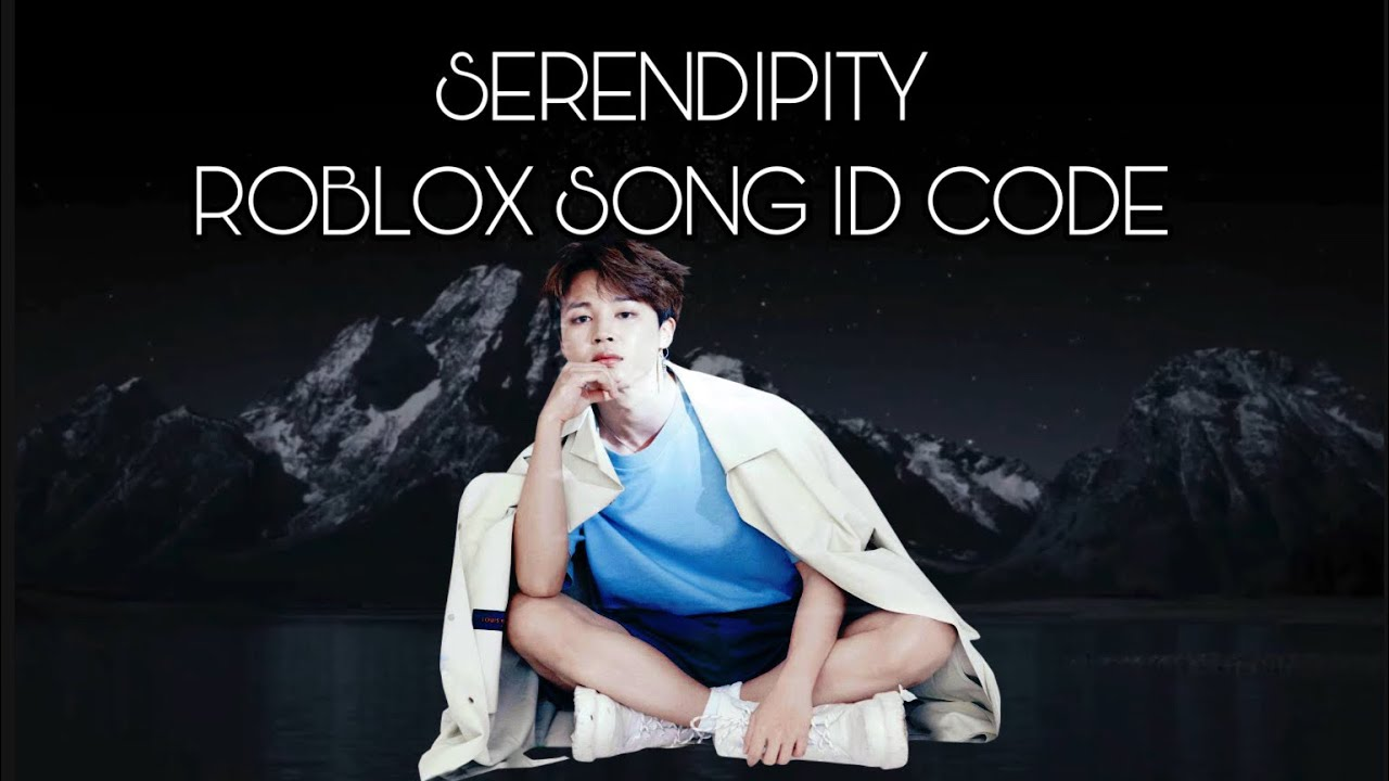Roblox Song Ids Pt 34 Jimin Serendipity Roblox Song Code Youtube