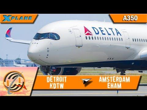 [X-PLANE] Detroit [KDTW] to Amsterdam [EHAM] | DAL150 | A350 [IVAO]