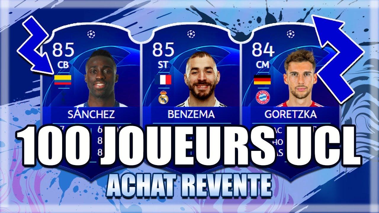FIFA 19   ACHAT REVENTE : LES 100 MEILLEURS JOUEURS UCL POUR GAGNER DES CRÉDITS ! (LISTE V1)