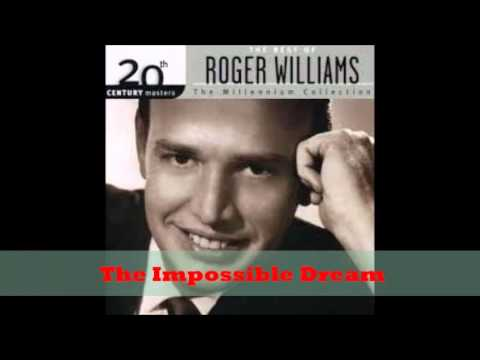 Roger Williams  - The Impossible Dream
