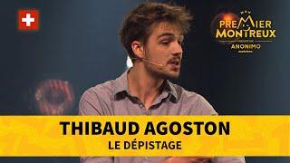 [Mon Premier Montreux] Thibaud Agoston - Le dépistage