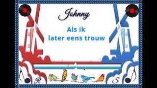Download Johnny - Als ik later eens trouw - RS