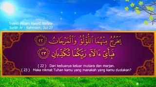 Mishary Rashid Al Afasy Surah Ar Rahman Great Emotional Indonesia Translate