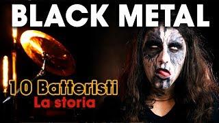 TOP 10 - I più grandi batteristi del Black Metal - La Storia