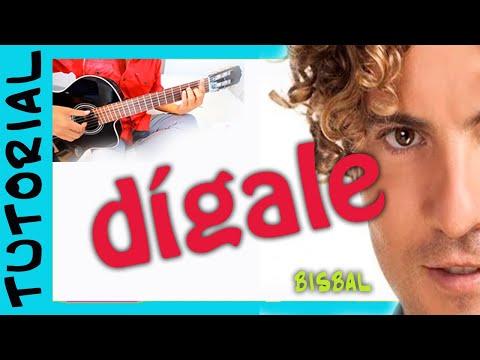 Como tocar Digale de David Bisbal en Guitarra Acustica Acordes Cover