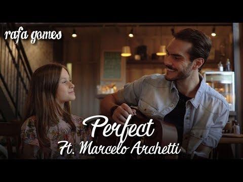 PERFECT Ed Sheeran Cover - RAFA GOMES ft Marcelo Archetti  The Voice