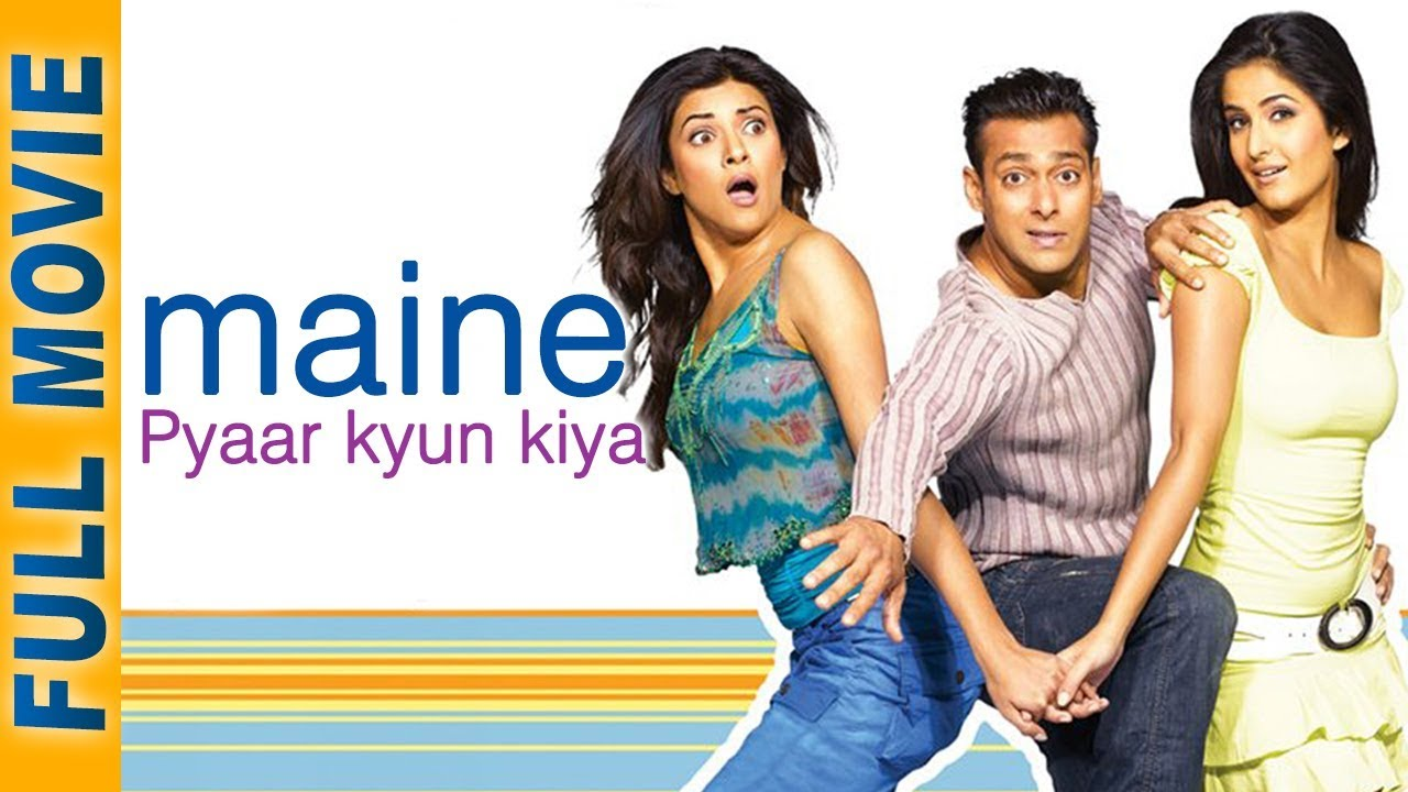 maine pyaar kyun kiya 2005 hd full movie songs salman khan