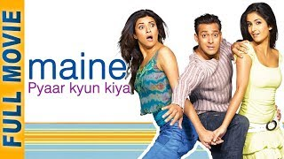 Maine Pyaar Kyun Kiya (2005) (HD) | Full Movie & Songs | Salman Khan | Katrina | Hindi Comedy