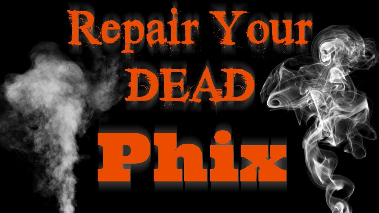 How Repair A Dead Phix Vape Youtube End 3 Way Wiring Diagram