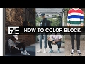 How to | Color Blocking Your Outfits