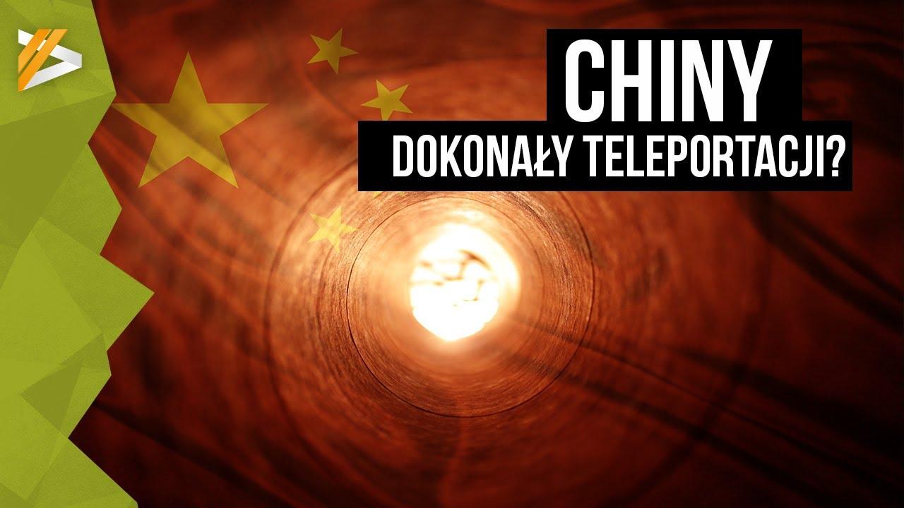 Czy Chiny naprawdę dokonały teleportacji? – AstroSzort
