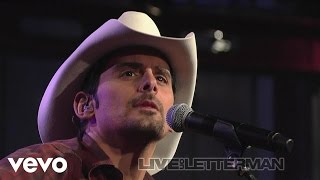 Brad Paisley - Anything Like Me (Live on Letterman) YouTube Videos