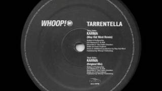 Tarrentella - Karma (Original Mix)
