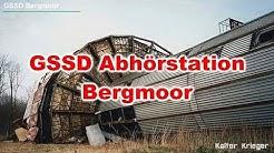 GSSD Abhörstation Bergmoor / Диздорф ПП 89591 - имя горка
