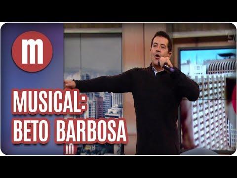 Musical: Beto Barbosa - Mulheres (31/08/17)