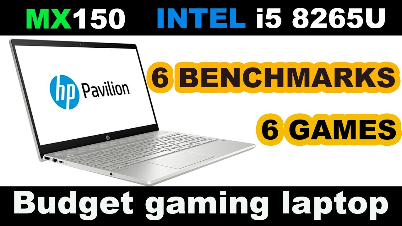 MX150 i5 8265U Performance Test Laptop HP Pavilion 15