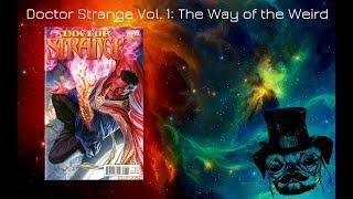 MI OPINION AL LEER DR.STRANGE POR PRIMERA VEZ!! Doctor Strange Vol. 1: The Way of the Weird