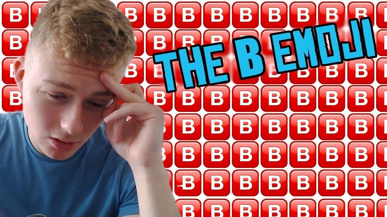 THE B EMOJI - YouTube