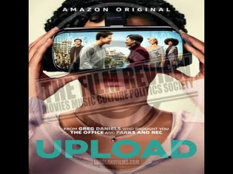 'UPLOAD' MOVIE REVIEW   FROM #TFRPODCASTLIVE EP114   LORDLANDFILMS.COM