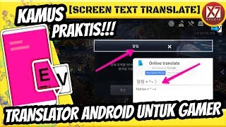 TRANSLATOR ANDROID UNTUK GAMER | SCREEN TEXT TRANSLATE [INDO]