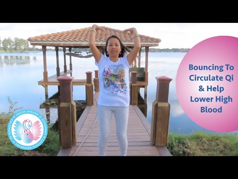 Simple Qigong bouncing exercise to circulate energy and help lower blood pressure.