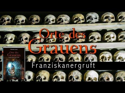 ORTE DES GRAUENS: Die Franziskanergruft