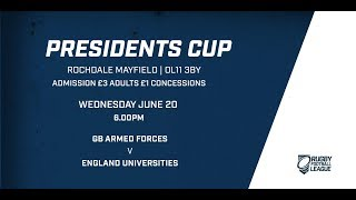 England Universities v UK Armed Forces Rugby League - RFL Presidents Cup Round 3