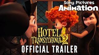 Hotel Transylvania 2 - Official Trailer
