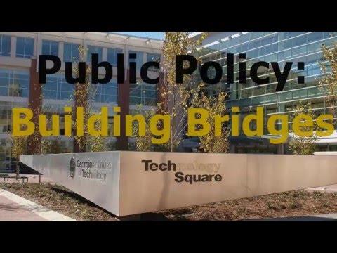 Public Policy: Building Bridges