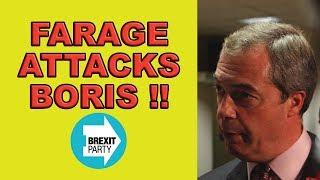 Nigel Farage Attacks the Boris Johnson Brexit Plan!