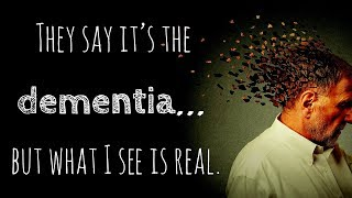They say it's the dementia... but what I see is real | Scary Stories | Creepypasta Stories