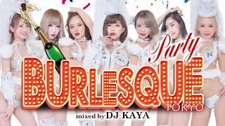 BURLESQUE Party mixed by DJ KAYA