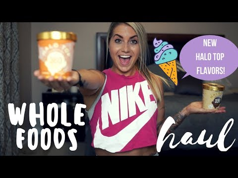 Whole Foods Haul & New Halo Top Flavors.. Yay Or Nay!?