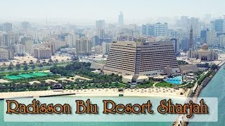 Особенности отдыха в Шардже (ОАЭ). Обзор отеля Radisson Blu Resort Sharjah