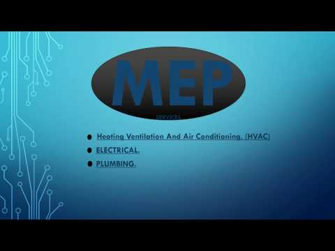 What is MEP? Mechanical Electrical Plumbing
