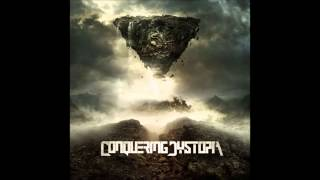 Conquering Dystopia - Lachrymose