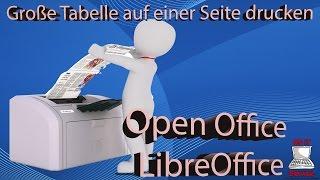 Tabellen auf nur einer Seite Drucken mit Libre Office / Open Office - Tutorial - Freude an der IT