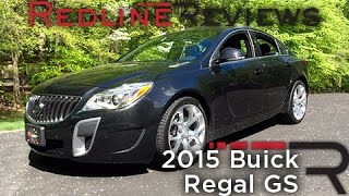 2015 Buick Regal GS – Redline: Review