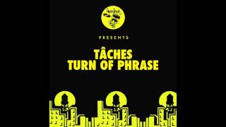 TÂCHES - Turn Of Phrase (PAWSA Remix) [Nurvous]