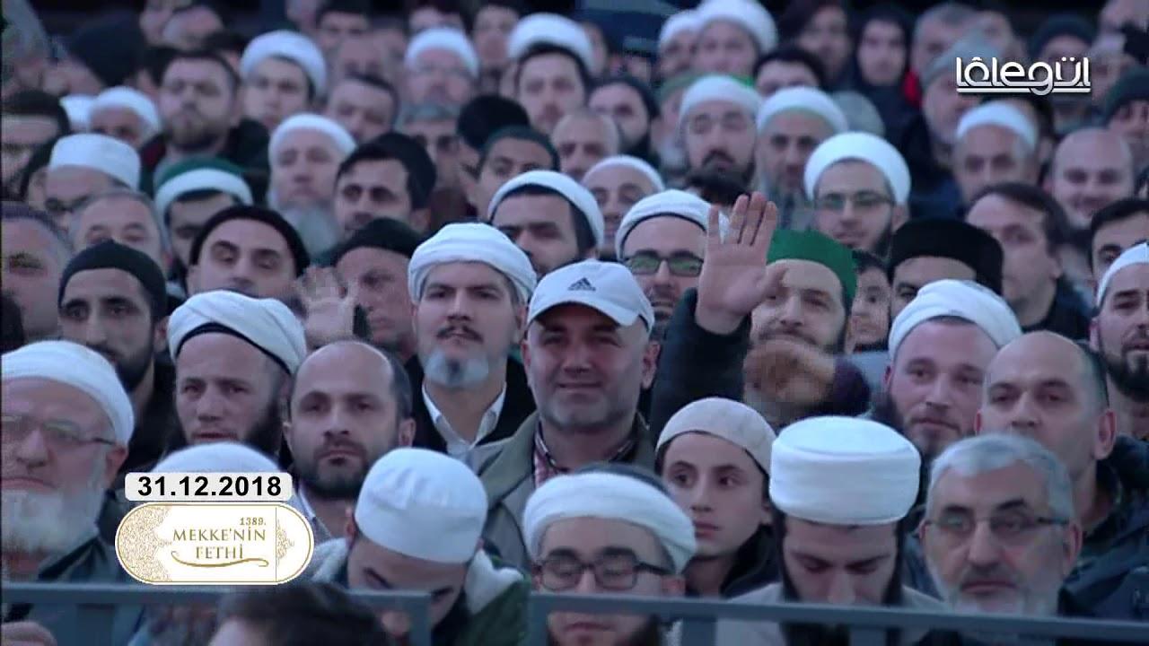31 Aralık 2018 Tarihli Mekke'nin Fethi (Tamamı) - Cübbeli Ahmet Hocaefendi Lâlegül TV
