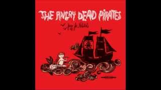 Angry Dead Pirates - Your Way