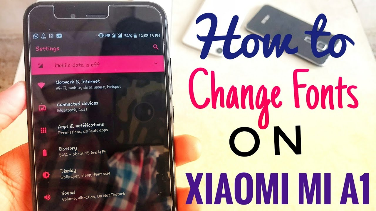 How to Change Fonts On Xiaomi Mi A1 Easy Method! [Root]